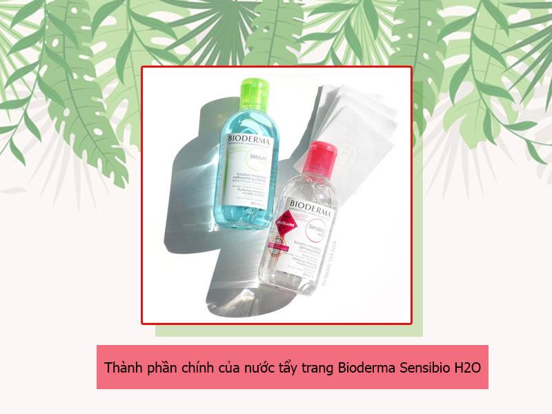 Thành phần của nước tẩy trang Bioderma Sensibio H2O