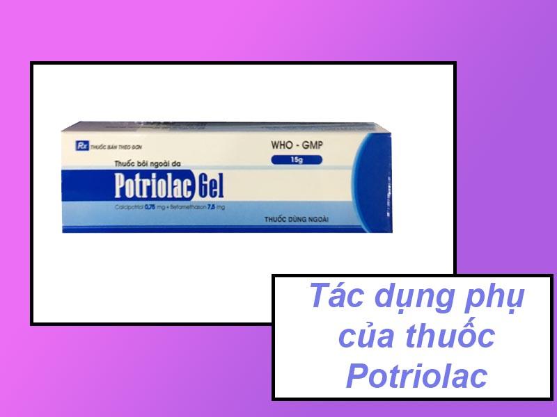 Tác dụng phụ của thuốc Potriolac